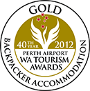 GOLD WA Tourism Awards Backpacker Accomodation 2012